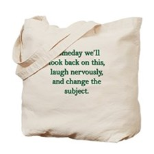 Change the Subject Tote Bag