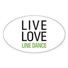 Live Love Line Dance Oval Decal