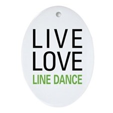Live Love Line Dance Oval Ornament