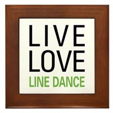 Live Love Line Dance Framed Tile