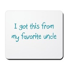Favorite Uncle Mousepad