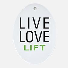 Live Love Lift Oval Ornament