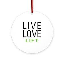 Live Love Lift Ornament (Round)