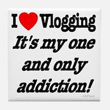 Addicted to Vlogging Tile Coaster