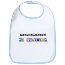 Exterminator In Training Bib