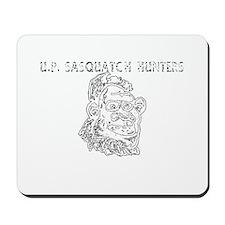 UP Sasquatch Hunters Mousepad