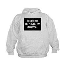 Rather be playing the marimba Hoodie