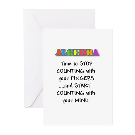 ALGEBRA TIME TO STOP COUNTING Greeting Cards (Pk o
