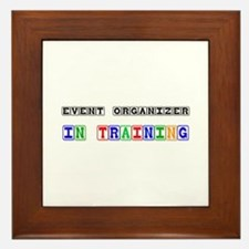 Event Organizer In Training Framed Tile