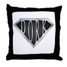 SuperDork(metal) Throw Pillow