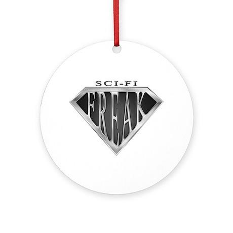 SCIFI SuperFreak(metal) Ornament (Round)