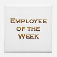 Employee of Week Tile Coaster