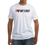 I Love My Chef Fitted T-Shirt