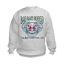 """BAD RAM RODEO"" Sweatshirt"