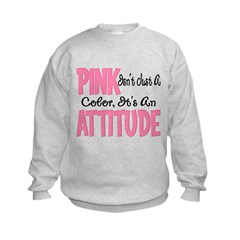 Pink is an Attitude Sweatshirt