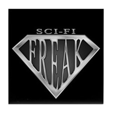 SCIFI SuperFreak(metal) Tile Coaster
