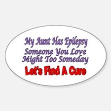 My Aunt has Epilepsy, find a cure Oval Decal
