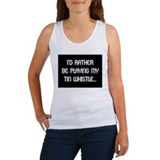 Rather be playing the tin whi Women's Tank Top
