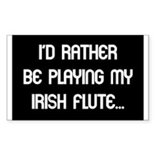 Rather be playing the Irish F Rectangle Decal
