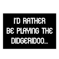 Rather be playing my didgerid Postcards (Package o