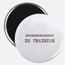 Epidemiologist In Training Magnet
