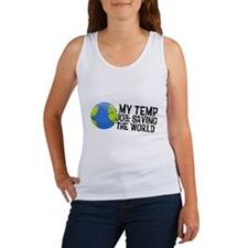 My Temp Job: Saving the World Women's Tank Top
