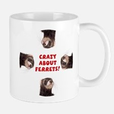 Crazy About Ferrets - Mug