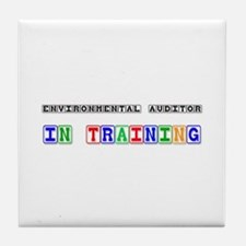 Environmental Auditor In Training Tile Coaster