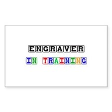 Engraver In Training Rectangle Decal