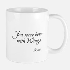 You were born with Wings Mug