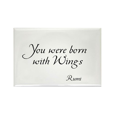 You were born with Wings Rectangle Magnet