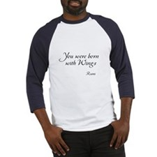 You were born with Wings Baseball Jersey