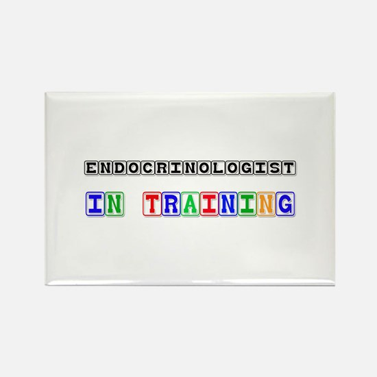 Endocrinologist In Training Rectangle Magnet