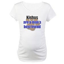 Kishus man's best friend Shirt