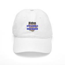 Kishus man's best friend Baseball Cap