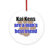 Kai Kens man's best friend Ornament (Round)