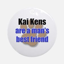 Kai Kens man's best friend Ornament (Round)
