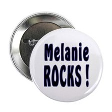 Melanie Rocks ! Button
