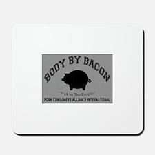 Body by Bacon Mousepad