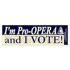 I'm Pro Opera Bumper Stickers