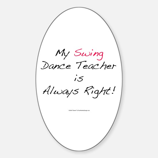My Swing Dance Teacher Oval Decal