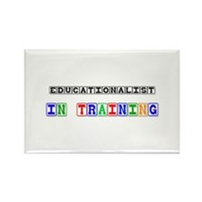 Educationalist In Training Rectangle Magnet