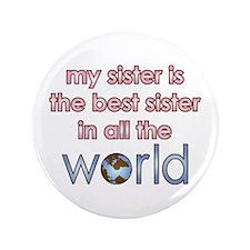 "World's Best Sister 3.5"" Button"