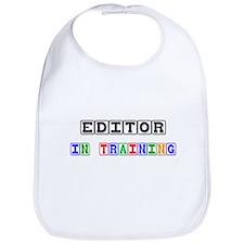 Editor In Training Bib