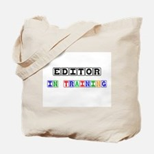 Editor In Training Tote Bag