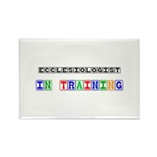 Ecclesiologist In Training Rectangle Magnet