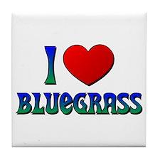 I Love (Heart) Bluegrass Tile Coaster