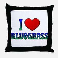 I Love (Heart) Bluegrass Throw Pillow