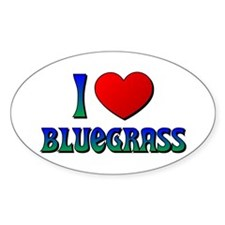 I Love (Heart) Bluegrass Oval Decal