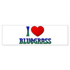 I Love (Heart) Bluegrass Bumper Bumper Sticker